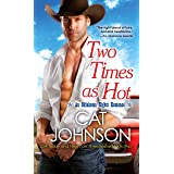 Two Times As Hot (Oklahoma Nights series Book 2)