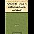 Parmênides (o uno e o múltiplo, as formas inteligíveis)