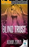Blind Trust (Blind Justice Book 2)