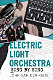 Electric Light Orchestra: Song by Song