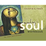 Mending the Soul Workbook Fourth Edition