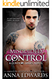 Misguided Control (The Control Series Book 3)