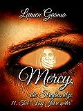 Mercy, die Straßenritze 11: Fünf Jahre später