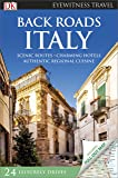 Back Roads Italy (DK Eyewitness Travel Guide)