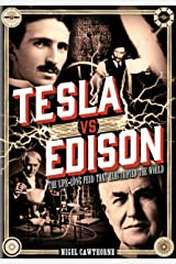 Tesla vs Edison: The Life-Long Feud that Electrified the World (Oxford People) Hardcover