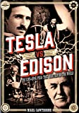 Tesla vs Edison: The Life-Long Feud that
