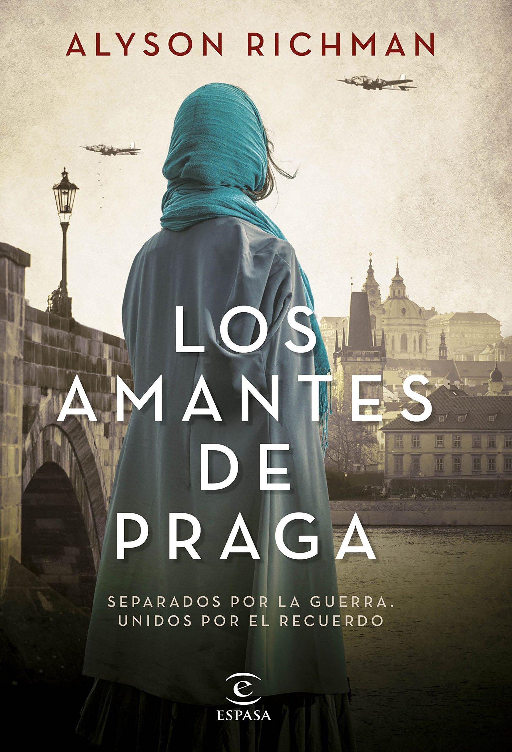 Los amantes de Praga (Espasa Narrativa): Amazon.es: Alyson Richman, Susana  Olivares: Libros