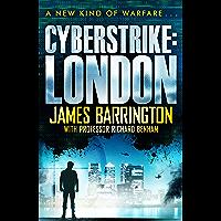 Cyberstrike: London (The Ben Morgan Thrillers Book 1)