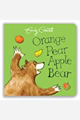 Orange Pear Apple Bear Board book