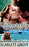 Unbearably Stranded (BBW Bear Shifter Romance) (Mystic Harbor Book 1)