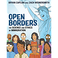 Open Borders: The Science and Ethics of Immigration (English Edition)