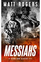 Messiahs: A King & Slater Thriller (The King & Slater Series Book 7) Kindle Edition