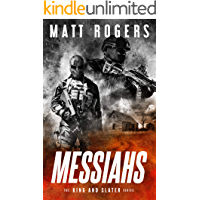 Messiahs: A King & Slater Thriller (The King & Slater Series Book 7)