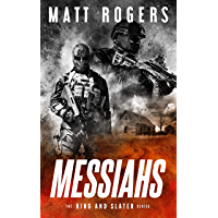 Messiahs: A King & Slater Thriller (The King & Slater Series Book 7) (English Edition)