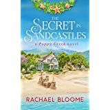 The Secret in Sandcastles: An Opposites Attract, Small-Town Romance (Book #3) (A Poppy Creek Novel)
