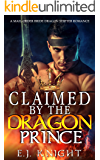 CLAIMED BY THE DRAGON PRINCE: A Mail-Order Bride Dragon Shifter Romance