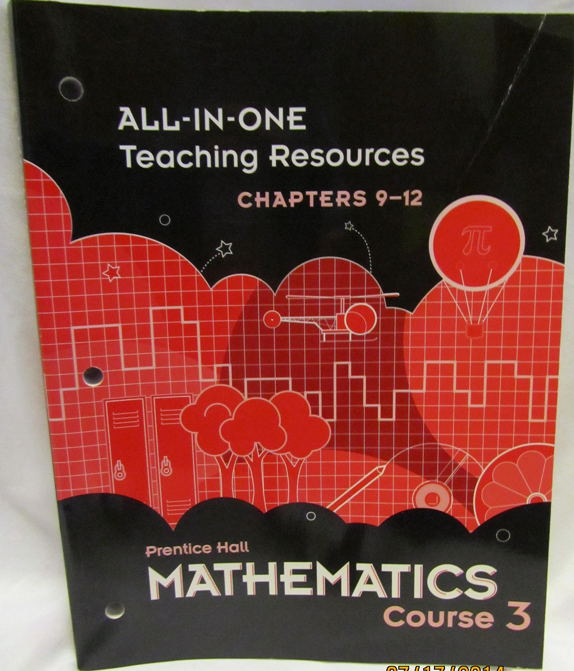 Prentice Hall Mathematics Course 3 All-in-One Teaching Resources Chapters 9-12 ISBN 0133721337 pdf