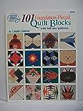 101 Foundation- Pieced Quilt Blocks