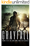 Grayfall: A Post Apocalyptic/Dystopian Adventure (Outzone Drifter Series Book 2)