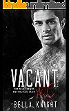 Vacant MC (The Nighthawks MC Book 11)