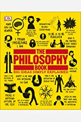 The Philosophy Book: Big Ideas Simply Explained Paperback