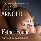 Father Found: The Daddy School, Book 1