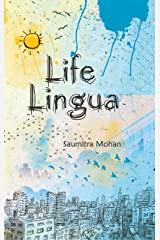 Life Lingua: Learning the Grammar of Life Kindle Edition