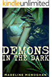 Demons in the Dark (Horror Monster Erotica Menage) (Demon Sex Island Book 2)