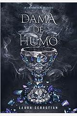 Dama de humo (Princesa de cenizas 2) (Spanish Edition) Kindle Edition