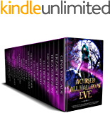 A Cursed All Hallows' Eve: A Limited Edition Paranormal Romance, Urban Fantasy, and Reverse Harem Halloween Themed…
