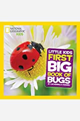 Little Kids First Big Book of Bugs (First Big Book) (National Geographic Little Kids First Big Books) Hardcover