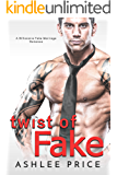 Twist of Fake: A Billionaire Fake Marriage Romance