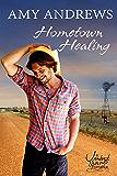 Hometown Healing (Outback Heat Book 3)
