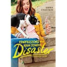Confessions of a High School Disaster (Chloe Snow's Diary Book 1)