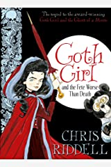 Goth Girl and the Fete Worse Than Death Kindle Edition