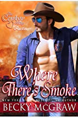 Where There's Smoke (The Cowboy Way Book 6) Kindle Edition