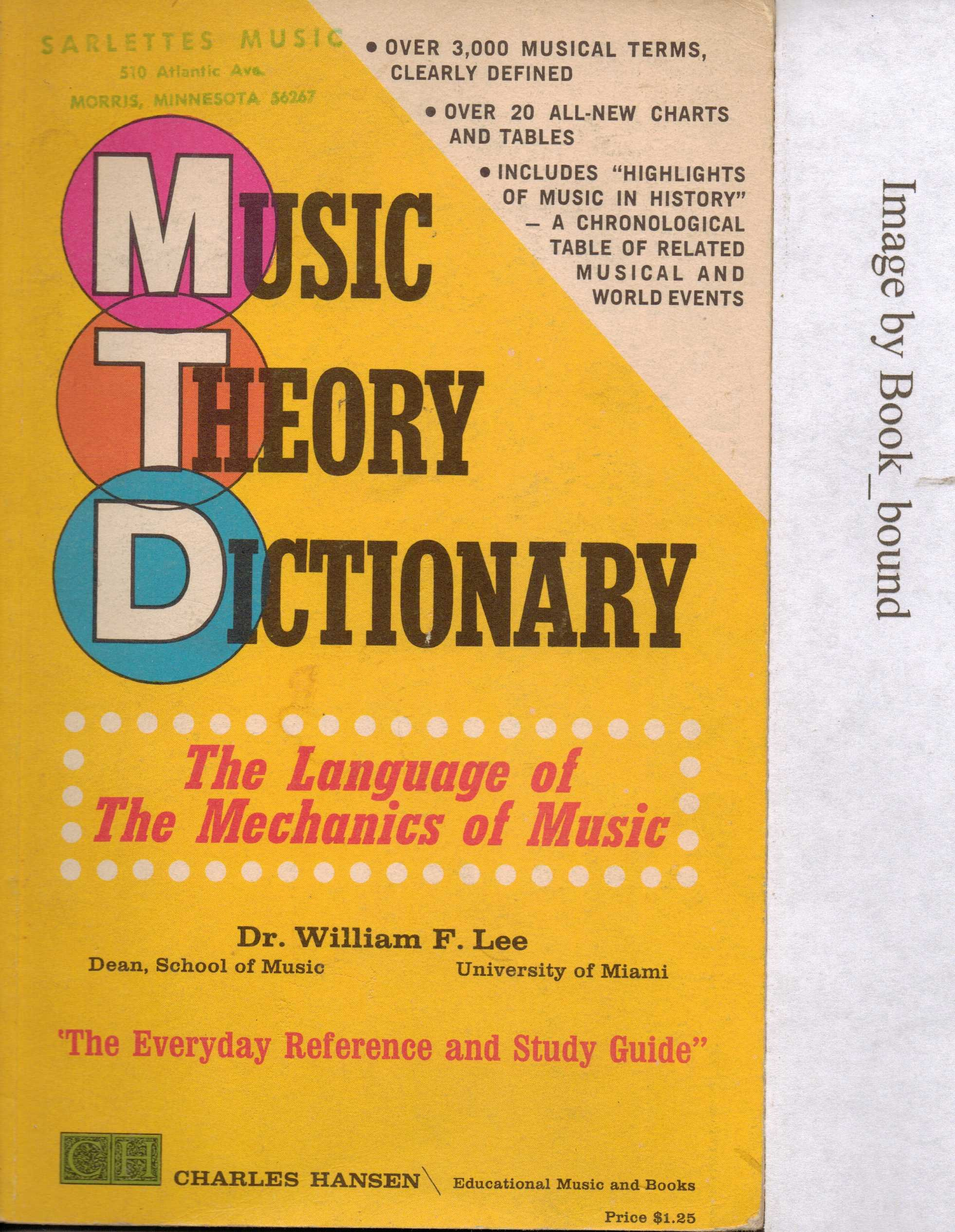 Music Theory Dictionary: The Language of the Mechanics of Music by Charles Hansen Educational Music and Books