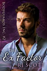 The Ex Factor (Bodyguards Inc. Book 2) Kindle Edition