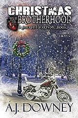 Christmas With The Brotherhood: A Novella of the SHMC Kindle Edition