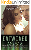 Anew: Book Three: Entwined