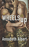 Wheels Up (Out of Uniform Book 4)