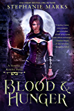 Blood and Hunger (The Vanessa Kensley Series Book 1)