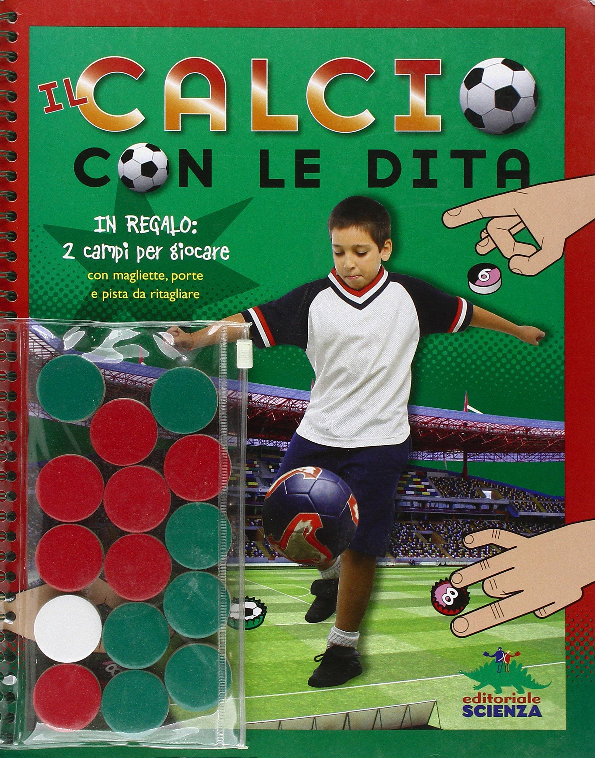 Il calcio con le dita. Con gadget (Italian) Perfect Paperback