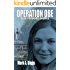 Operation OBE: Over Bloody Eighty (Max & Olivia Book 3)