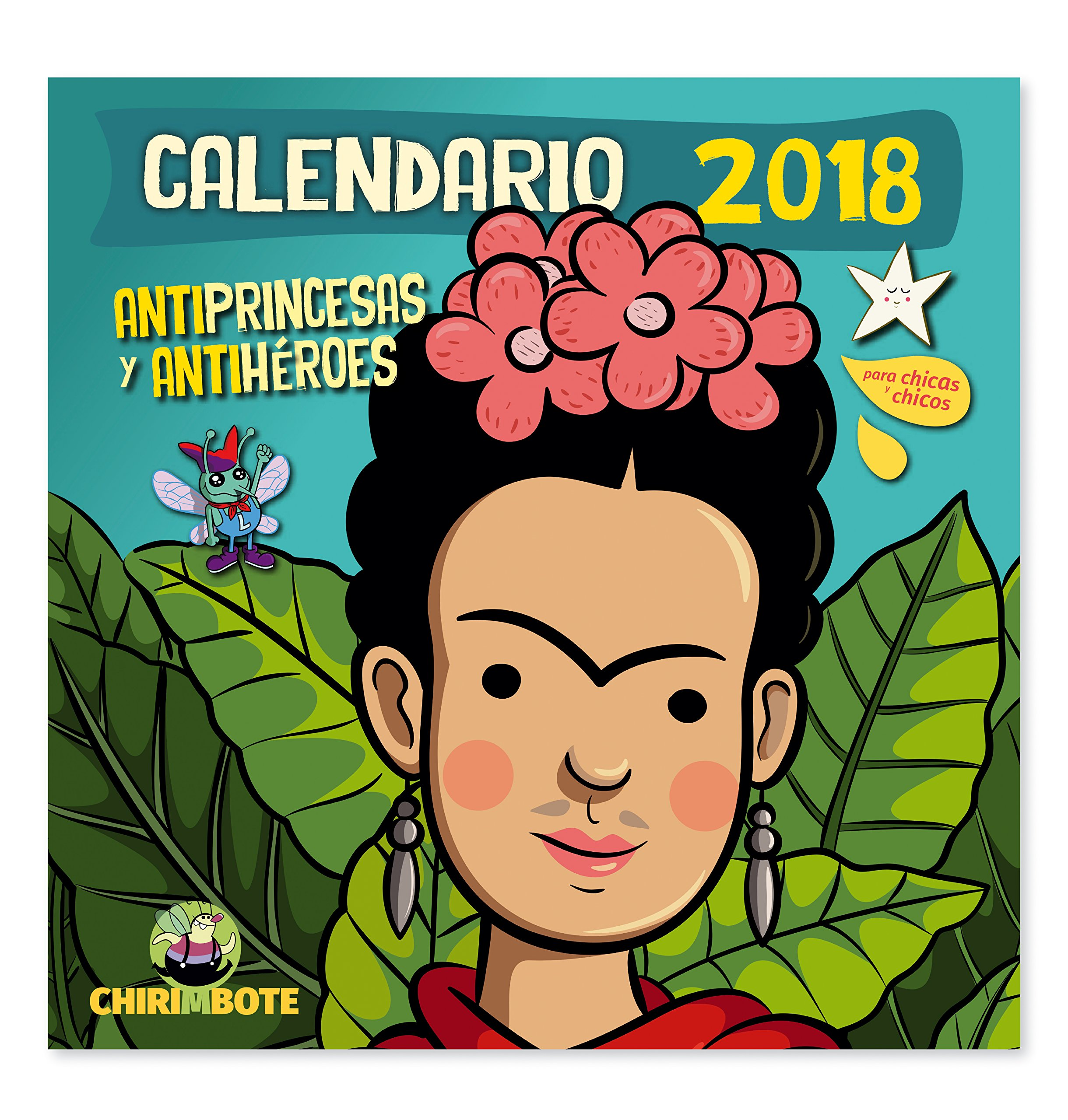 Antiprincesas y antihéroes 2018 Calendario de pared ...