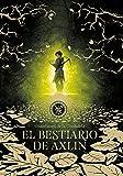 El Bestiario de Axlin / Axlin's Bestiary (Guardianes De La Ciudadela)