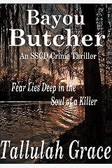 Bayou Butcher (SSCD Crime Thriller Book 3) Kindle Edition