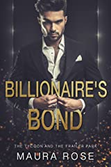 Billionaire's Bond: The Tycoon and the Trailer Park Kindle Edition
