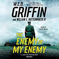 The Enemy of My Enemy: A Clandestine Operations Novel, Book 5