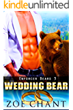 Wedding Bear (Enforcer Bears Book 3)